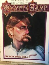 Wyatt Earp by Bob Boze Bell Softcover 1993 Limited Edition Signed
