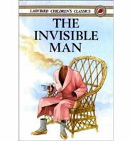 The Invisible Man (Ladybird Children's Classics), H.G. Wells, Used; Very Good Bo