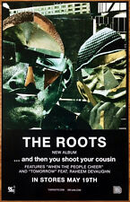 THE ROOTS And Then You Shoot Your Cousin Ltd Ed RARE Poster +FREE Hip-Hop Poster