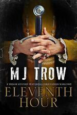 Eleventh Hour: A Tudor Mystery Featuring Christopher Marlowe (Hardback or Cased