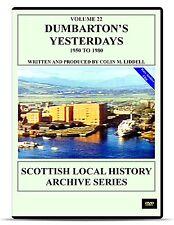 DVD Dumbarton's Yesterdays 1950 - 1970 Dumbarton video history archive