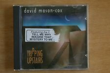David Mason-Cox - Tripping Upstairs       (Box C591)