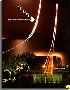 The Hook (Journal of Carrier Aviation) - 2004, Summer - Tailhook Association