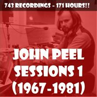 JOHN PEEL SESSIONS VOL 1 (1967-1981) 🎵 743 RECORDINGS  - 171 HOURS OF MUSIC!!