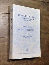 M. Vanario / Henri Hours - Les rues de Lyon à travers les siècles 1990