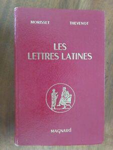 LES LETTRES LATINES, R. MORISSET, G. THÉVENOT, Éditions MAGNARD