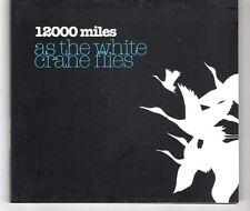 (HH371) 12000 Miles, As The White Crane Flies - 2009 CD