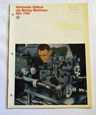DIXI 75N HORIZONTAL OPTICAL JIG BORING MACHINE BROCHURE
