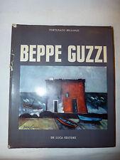 Pittura Quadri Saggio Arte Catalogo - Bellonzi: Beppe Guzzi 1964 De Luca 1a ed.