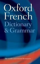 Oxford French Dictionary & Grammar