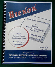 Hickok 600 Tube Tester Instruction Manual & Tube Data