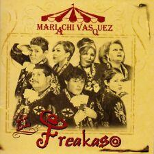 El Freakaso by Mariachi Vasquez (CD, 2004)
