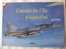 L'armée de l'Air d'aujourd'hui (French) Paperback – 14 Nov 2006