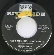 Jazz 45 Johnny Griffin - Good Morning, Heartache / White Gardenia On Riverside