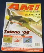 AVIATION MODELLER INTERNATIONAL JUNE 2006 - FLORIDA JETS/TOLEDO 2006
