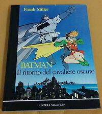 BATMAN : IL RITORNO DEL CAVALIERE OSCURO FRANK MILLER  1^ED  RIZZOLI   OTTIMO