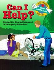 Can I Help?: Helping the Hearing Impaired in Emerg