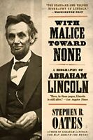 With Malice toward None: The Life of Abraham ... by Oates, Stephen B. 0060924713