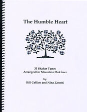 The Humble Heart - Fingerstyle Shaker Tunes Dulcimer - Nina Zanetti Autograph