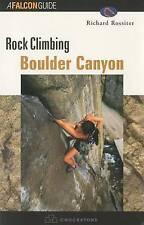 Rock Climbing Boulder Canyon (Regional Rock Climbing Series) by Richard Rossiter