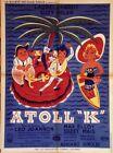 """ATOLL K"" Affiche originale (Léo JOANNON / LAUREL & HARDY, Suzy DELAIR)"