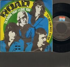 "ROAD To Know That I Love You  SINGLE 7"" To Be or Not To Be 1975 NEDERPOP"