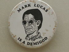 Pinback Button MARK LUCAS IS A DEMIGOD - MARVEL ZOMBIE SOCIETY - 2""