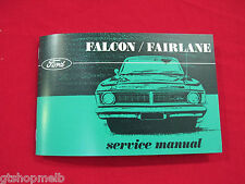 FORD ZD XY GT GTHO FALCON FAIRLANE SERVICE MANUAL MAINTENANCE SCHEDULE BRAND NEW