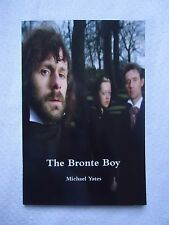 The Bronte Boy : A Play by Michael Yates (2011, Paperback)
