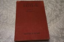 A History of Britain (E. H. Carter and R. A. F. Mears - Reprinted 1949)