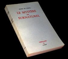 [ESOTERISME THEOLOGIE] LUBAC (Henri de) - Le Mystère du surnaturel.