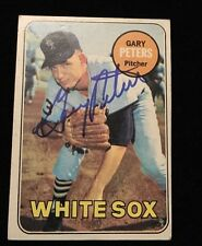 GARY PETERS 1969 TOPPS Autographed Signed AUTO Baseball Card 34 WHITE SOX CHICAG