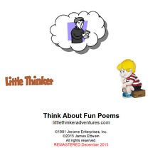 Little Thinker - Think About Fun Poems - New Cd remastered from cassette tape