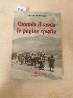 Quando il vento le pagine  sfoglia di Ettore Serafino