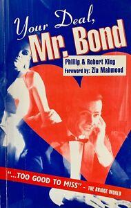 Your Deal Mr Bond