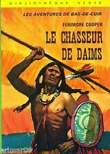 Le chasseur de daims / Fenimore COOPER // Bibliothèque Verte // Bas-de-Cuir
