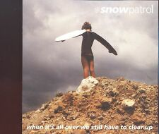 Snow Patrol / When It's All Over We Still Have To Clear Up