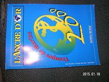 L'Ancre d'Or Bazeilles HS Avril 2000 Special troupes de marine