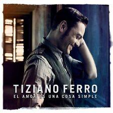 TIZIANO FERRO - EL AMOR ES UNA COSA SIMPLE [SPANISH] NEW CD