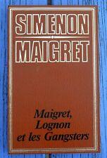 G. Simenon, coll. Maigret, Maigret, Lognon et les gangsters, ES Editions Genève,