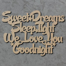 Sweet Dreams Sleep Tight Sign - Wooden Laser Cut mdf Craft Blanks / Shapes