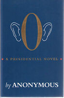 O a presidential novel (Inglese) - Anonymous  - Libro nuovo in Offerta!