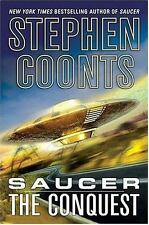 Saucer: The Conquest: By Coonts, Stephen