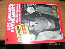 Grands Evenements 20e siecle + facs journaux n°79 Des generaux contre Hitler