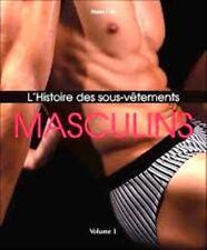 L'histoire des sous-vêtements masculins - Shaun Cole - Parkstone