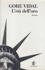 Vidal Gore L'età dell'oro 2001 FAZI EDITORE