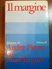 Il margine - Andrè Pieyre e Mandiargues - Feltrinelli - 1968 - M