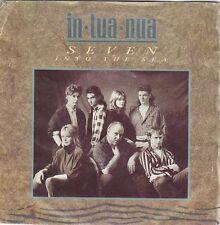 """IN TUA NUA - seven into the sea/ballad of irish... 45"""""""