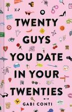 Twenty Guys You Date in Your Twenties: [Funny Dating Book for Women, Online Dati