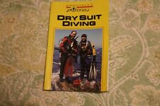 Dry Suit Diving (Specialty Diver Series)